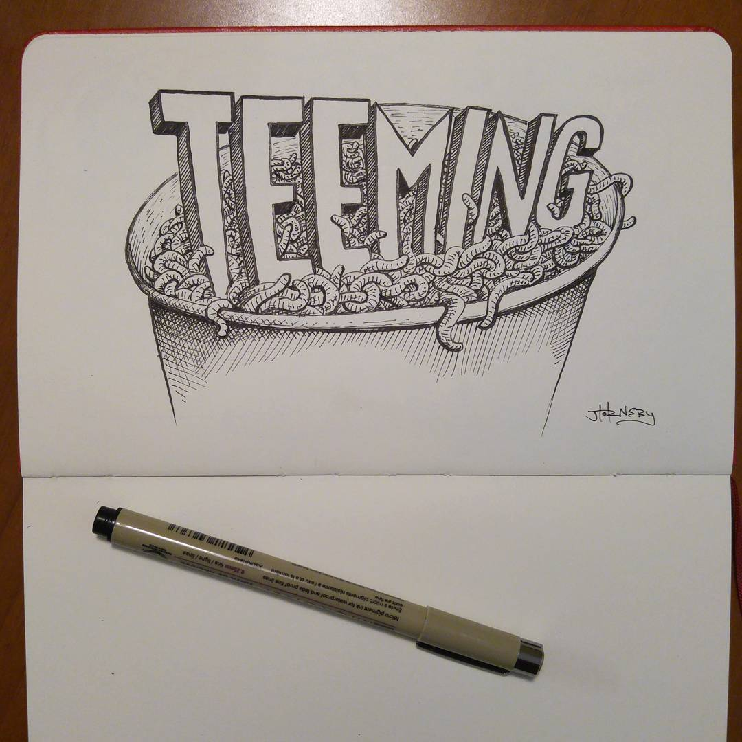 "Inktober day 13 ""Teeming"